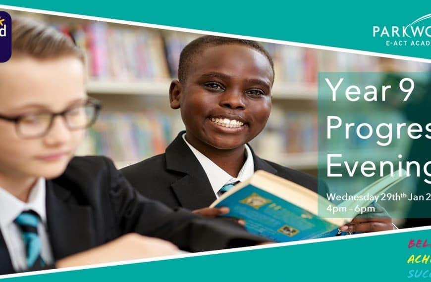 Y9 Progress Evening Wednesday 29th Jan 2020 4pm – 6pm